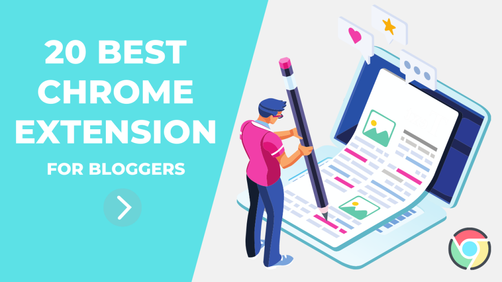 Best Chrome Extensions For Bloggers