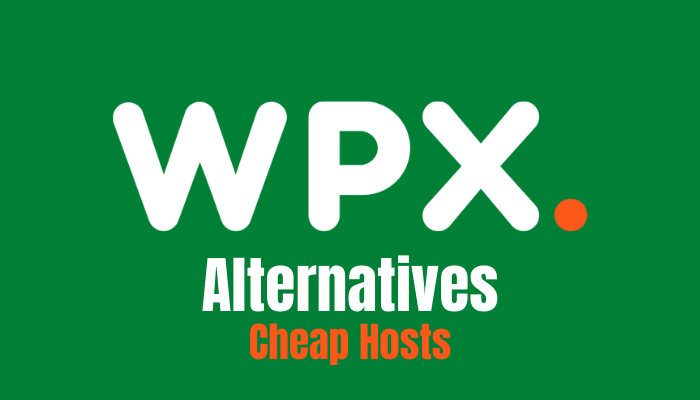 Top 10 Affordable WPX Hosting Alternatives 2021